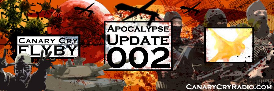 FLYBY: Apocalypse Update 002: Obamapocalypse