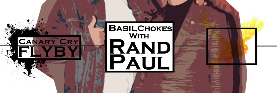 FLYBY: Basil Chokes with Rand Paul