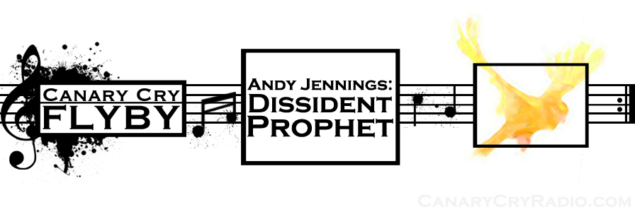 FLYBY MUSIC: Dissident Prophet with Andy Jennings